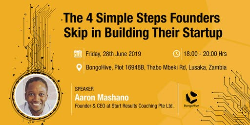 The 4 Simple Steps Founders Skip in Building Their Startup