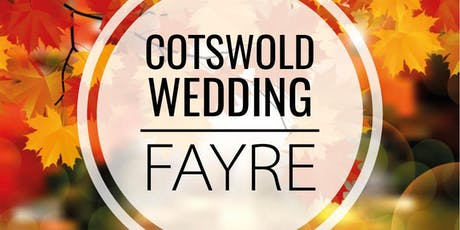 Cotswold Wedding Fayre at Glenfall House tickets