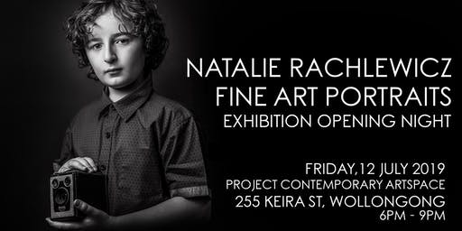 Natalie Rachlewicz | Fine Art Portraits | Opening Night