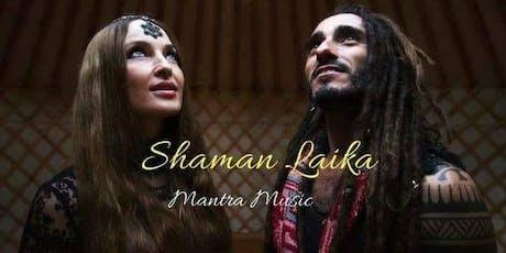 Concierto Shaman Laika - Mantra Music entradas