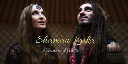 Concierto Shaman Laika - Mantra Music