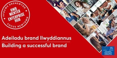 Building a Successful Brand | Adeiladu Brand Llwyddiannus tickets