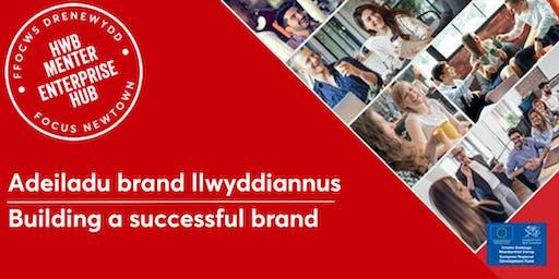 Building a successful brand | Adeiladu brand llwyddiannus