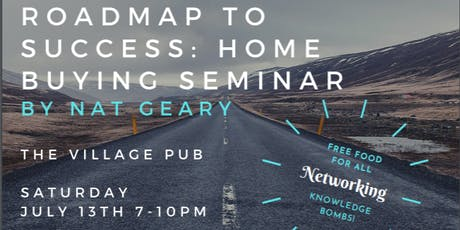 Road Map to Success: Home Buying Seminar! ~ Nat Geary tickets