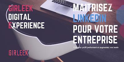 Masterclass : Maîtrisez LinkedIn pour votre entreprise
