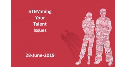 STEMming Your Talent Issues - Next Steps tickets