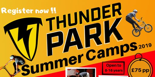 Thunder Park SUMMER CAMP 2 (22nd-26th July)