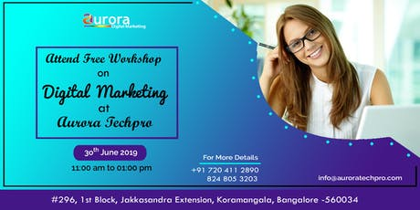 FREE DIGITAL MARKETING WORKSHOP - How to generate money in online ?  tickets