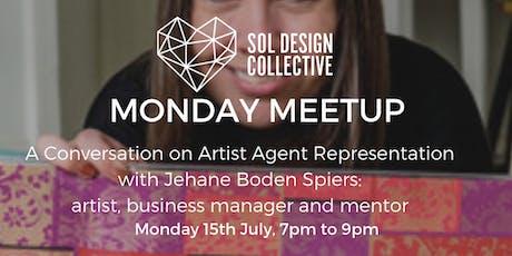 Monday Meetup - A Conversation on Artist Agent Representation tickets