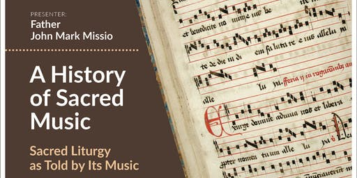 Lay Spiritual Formation Program - A History of Sacred Music