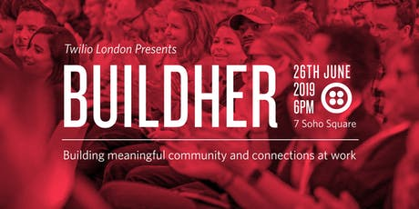 Twilio London Presents: BuildHer, championing inclusivity at work tickets