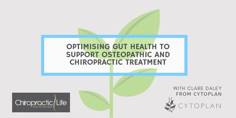 Optimising Gut Health to Support Osteopathic and Chiropractic Treatment tickets