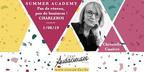 Summer Academy - Pas de réseau, pas de business ! billets