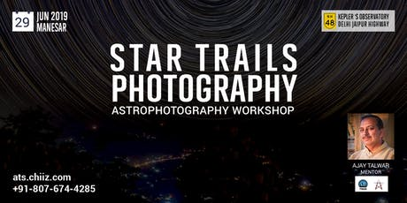 Star Trail & Astrophotography workshop tickets