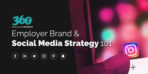 Employer Brand & Social Media Strategy 101 - Glasgow July 2019