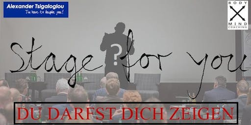Stage for you - Du Darfst Dich zeigen