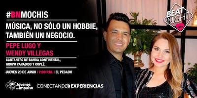 BeatNight Los Mochis con Pepe y Wendy