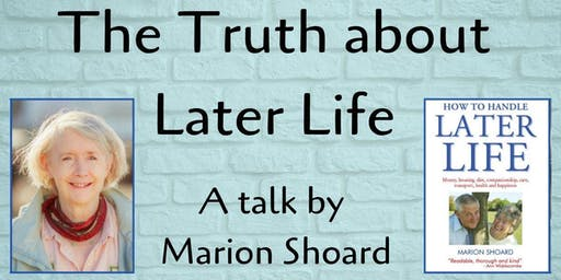 The Truth about Later Life