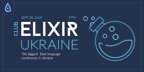 Elixir Club Ukraine tickets