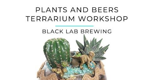 Plants and Beers Terrarium Workshop