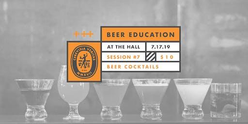 Beer Education: Beer Cocktails