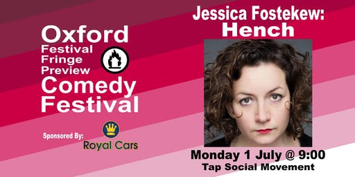 Jessica Fostekew: Hench at the Oxford Festival Fringe Preview Comedy Festival