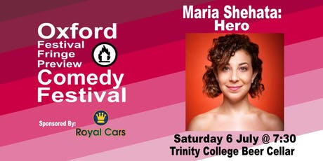 Maria Shehata: Hero at the Oxford Festival Fringe Preview Comedy Festival tickets