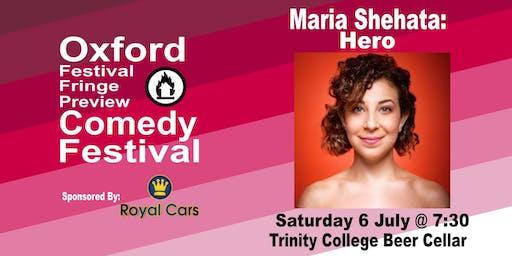 Maria Shehata: Hero at the Oxford Festival Fringe Preview Comedy Festival