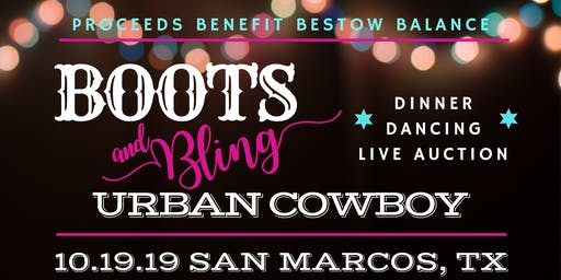 2019 Boots & Bling Fundraiser benefitting Bestow Balance