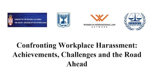Confronting Workplace Harassment: Achievements, Challenges and the Road Ahead