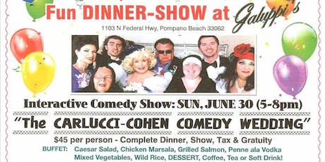 Carlucci-Cohen Comedy Wedding Dinner-Show tickets
