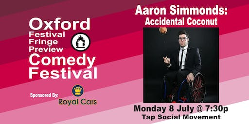 Aaron Simmonds: Disabled Coconut at the Oxford Comedy Festival