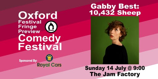 Gabby Best : 10,432 Sheep at the Oxford Comedy Festival