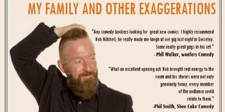 Rob Mitchell - My Family and Other Exaggerations  tickets