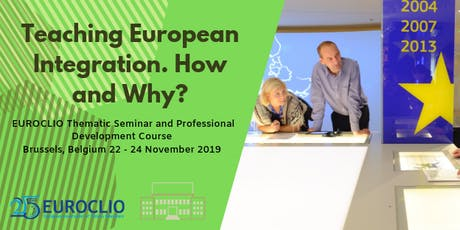 EUROCLIO Thematic Seminar: Teaching European Integration. How and Why? tickets