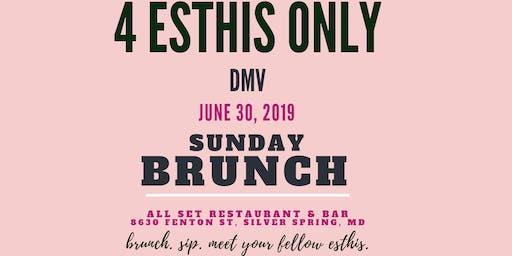 4 Esthis Only Brunch (DMV)