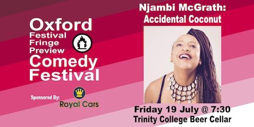 Njambi McGrath: Accidental Coconut at the Oxford Festival Fringe Preview Comedy Festival