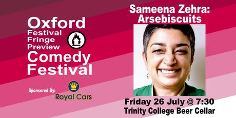 Sameena Zehra: Arsebiscuits at the Oxford Comedy Festival tickets