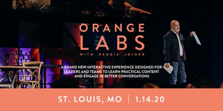 Orange Labs: St. Louis tickets