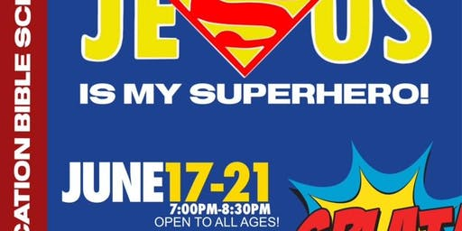 Vacation Bible School: Jesus is My Superhero