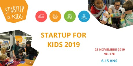 Startup For Kids - Scolaires - 25 novembre 2019 tickets