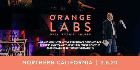 Orange Labs: Northern California  entradas