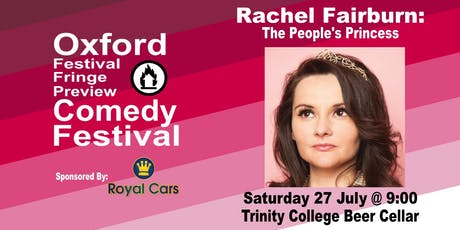Rachel Fairburn: The People's Princess at the Oxford Comedy Festival tickets