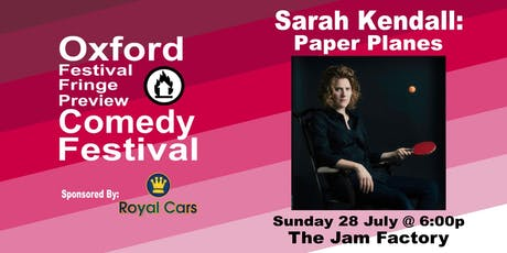 Sarah Kendall: Paper Planes at the Oxford Comedy Festival tickets