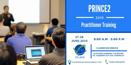 Prince2 Practitioner Training | Canberra | Australia | June | 2019 tickets