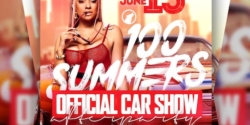 100 SUMMERS CARSHOW AFTERPARTY SAT JUNE 15 @ THE MOON