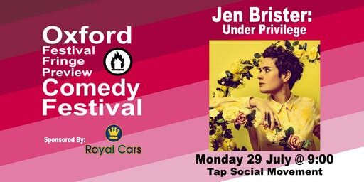 Jen Brister: Under Privilege at the Oxford Comedy Festival