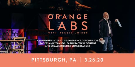 Orange Labs: Pittsburgh tickets