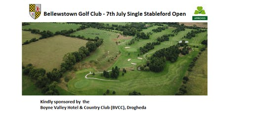 Bellewstown Golf Club 7th July Open Single Stableford Competition