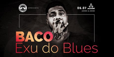 BACO EXU DO BLUES ANZUCLUB  ingressos